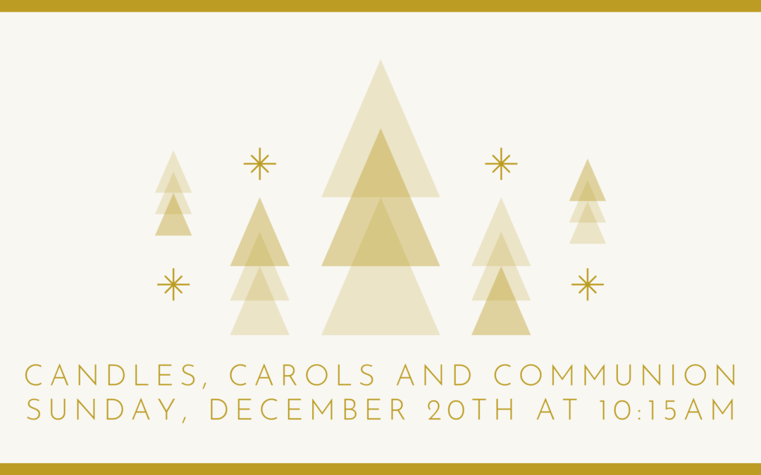 Candles, Carols & Communion