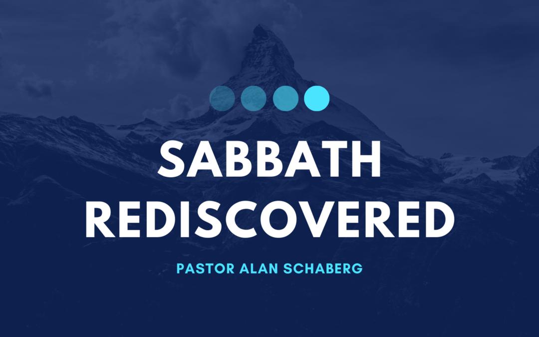 Sabbath Rediscovered